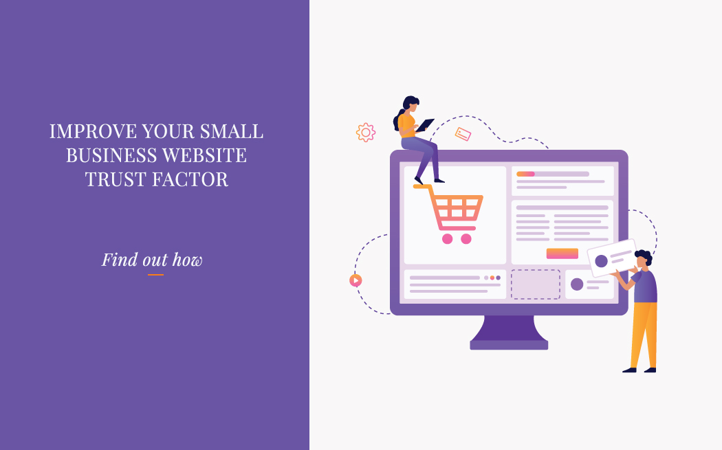 Improve Your Small Business Website Trust Factor